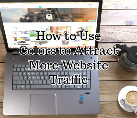 How to Use Colors to Attract More Website Traffic