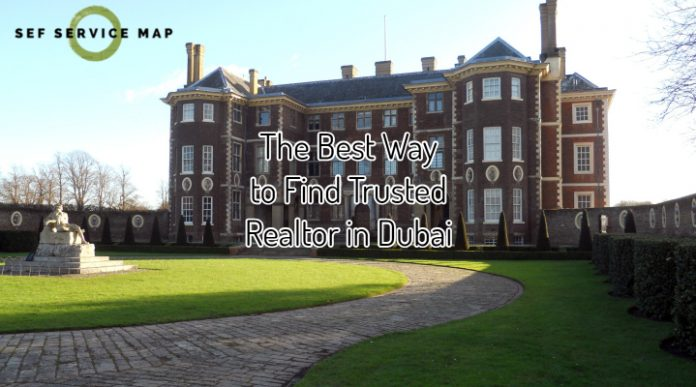 The Best Way to Find Trusted Realtor in Dubai