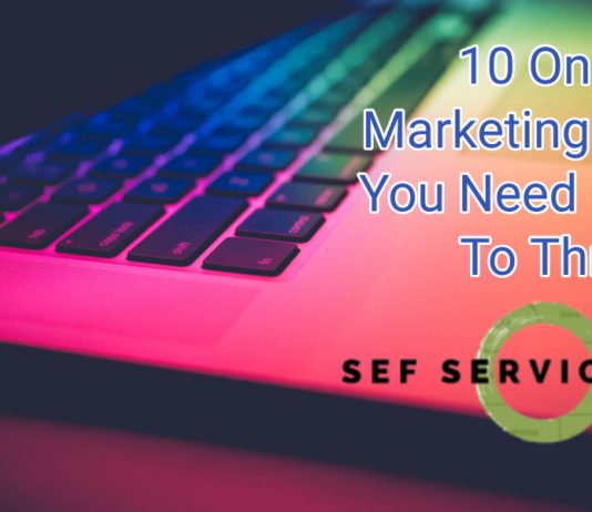 10 Online Marketing Tactics You Need In Order To Thrive
