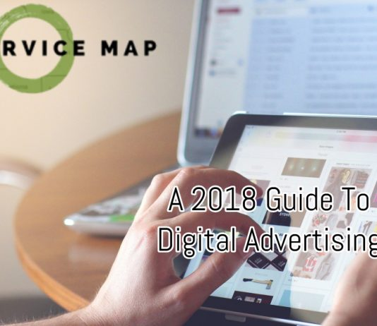 A 2018 Guide To Digital Advertising