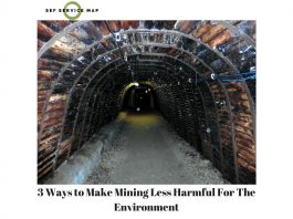 3 Ways to Make Mining Less Harmful For The Environment