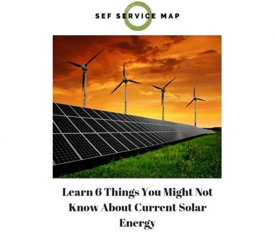 Learn 6 Things You Might Not Know About Current Solar Energy